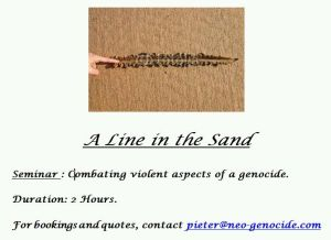 A Line in the Sand Seminar : Combating violent aspects of a genocide