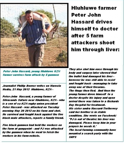 Peter-John Hassard shot, sustains liver-damage, farm attack Hluhluwe 5 black male gunmen
